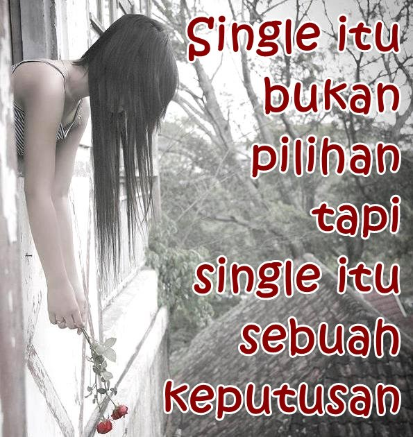 DP BBM Lucu Single Itu Bukan Pilihan Tapi Single itu Sebuah Keputusan