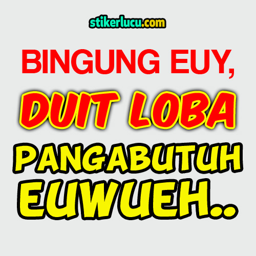 DP BBM Sabar Bingung Euy Duit Loba Pangabutuh