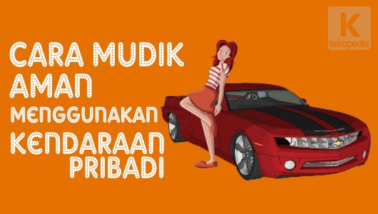 DP BBM Suami Cara Mudik Aman Menggunakan Kendaraan Pribadi
