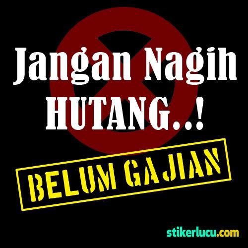 DP BBM Gokil Jangan Nagih Hutang Belum Gajian