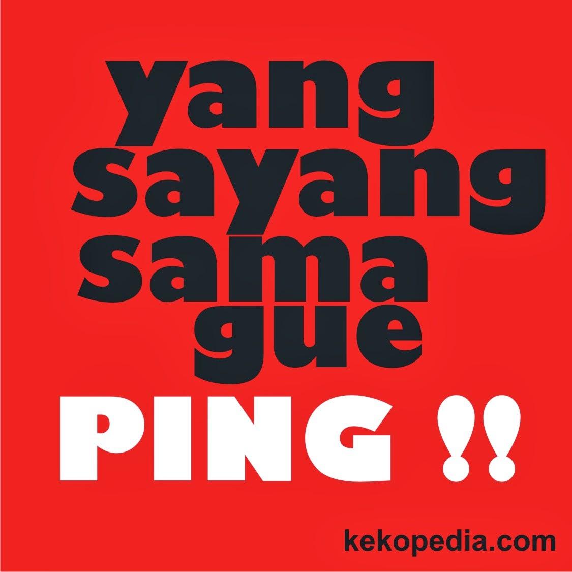 DP BBM Lucu Yang Sayang Sama Gue Ping