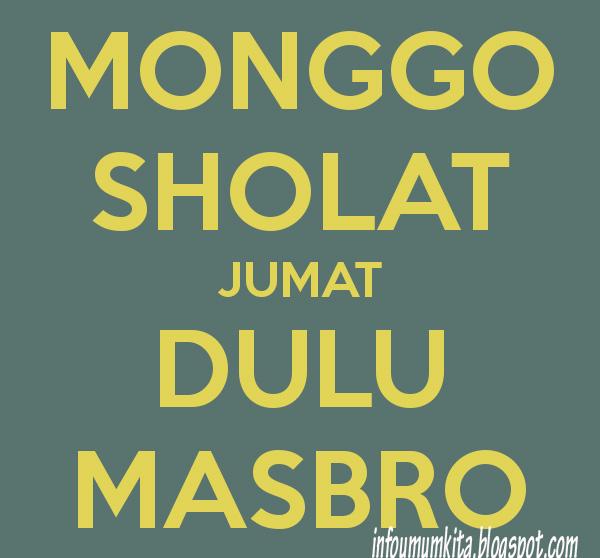 DP BBM Motivasi Monggo Sholat Jumat Dulu Mas Bro